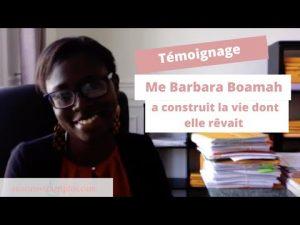 Me Barbara Boamah a construit la vie dont elle rêvait